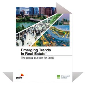 Emerging Trends in Real Estate : The Global Outlook for 2018 | PwC/Urban Land Institute