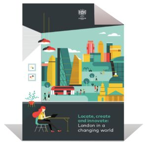 Locate, create and innovate: London in a changing world | City of London Corporation & CPA