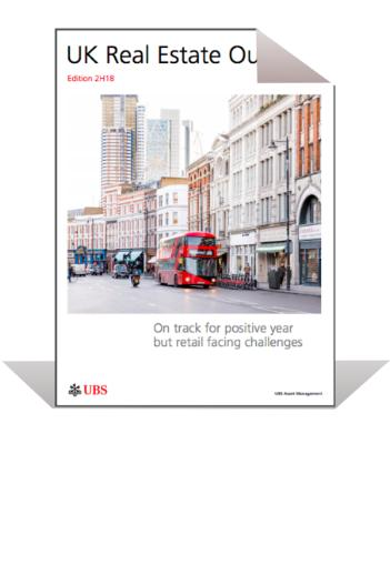 UK Real Estate Outlook H2 2018 | UBS